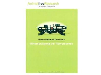 Cover Güterabwägung bei Tierversuchen Animalfree Research quer